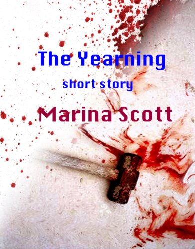 The Yearning (Short Story)