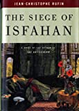 The Siege of Isfahan (0393049884) by Rufin, Jean-Christophe