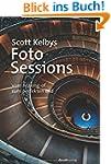 Scott Kelbys Foto-Sessions: Vom Makin...