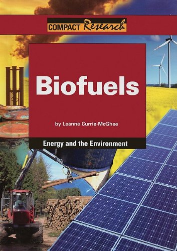 Biofuels (Compact Research: Energy & the Environment)