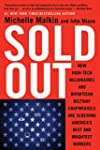 Sold Out: How High-Tech Billionaires...