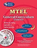 MTEL General Curriculum w.CD-ROM (REA) - The Best Test Prep (MTEL Teacher Certification Test Prep) (073860254X) by Editors of REA