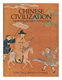 Chinese Civilization: From the Ming Revival to Chairman Mao (0297773046) by Cotterell, Arthur