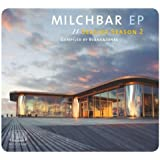 Milchbar Ep // Seaside Season 2