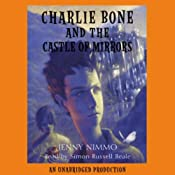 Charlie Bone and the Castle of Mirrors: Children of the Red King, Book 4 | Jenny Nimmo