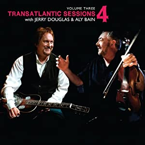 Transatlantic Sessions: Series 4: Volume Three