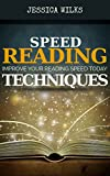 Speed Reading: Techniques to Improve Your Reading Speed Today