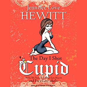 The Day I Shot Cupid Audiobook