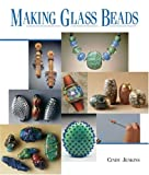 Making Glass Beads (1579906338) by Jenkins, Cindy