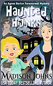 Haunted Hijinks (An Agnes Barton Paranormal Mystery Book 1)