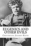 img - for Eugenics and Other Evils book / textbook / text book
