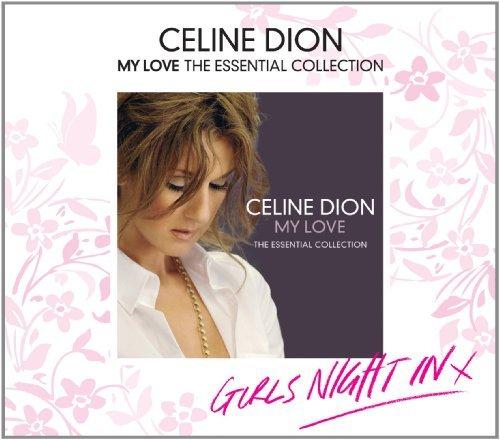 Céline Dion - My Love Essential Collection By C??line Dion (2011-09-27) - Zortam Music