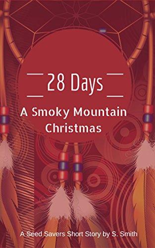 S. Smith - 28 Days -- A Smoky Mountain Christmas (English Edition)