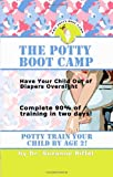 img - for The Potty Boot Camp: Basic Training for Toddlers book / textbook / text book