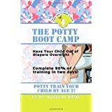 The Potty Boot Camp: Basic Training for Toddlersby Suzanne Riffel