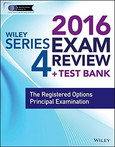 wiley-series-4-exam-review-2016-test-bank-the-registered-options-principal-examination-wiley-finra-b