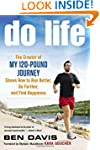 Do Life: The Creator of #My 120-Pound...