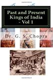 img - for Past and Present Kings of India - BW: Indian Royalty living today... book / textbook / text book