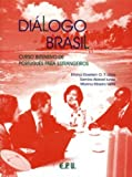 Dilogo Brasil Livro Texto: Curso Intensivo De Portugues Para Estrangeiros (Dialogo Brasil) (Portuguese Edition) by Emma Eberlein Lima (2003-03-01)