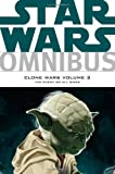 Star Wars Omnibus: Clone Wars Volume 2 - The Enemy on All Sides