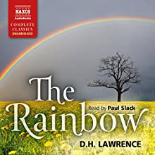 The Rainbow (       UNABRIDGED) by D. H. Lawrence Narrated by Paul Slack