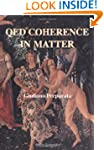 Qed Coherence in Matter