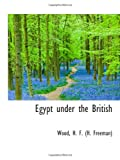 img - for Egypt under the British book / textbook / text book