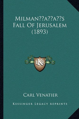 Milmanacentsa -A Centss Fall of Jerusalem (1893)