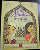 img - for My Muslim Friend (Ang Kaibigan Kong Muslim) book / textbook / text book