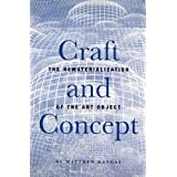 Craft & Concept: The Rematerialization of the Art Object