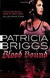 Blood Bound (Mercy Thompson 2)