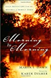 Morning by Morning: Daily Meditations from the Writings of Marva J. Dawn (0802847692) by Dawn, Marva J.