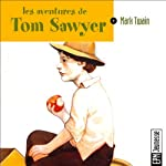 Les aventures de Tom Sawyer | Mark Twain