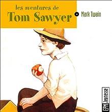 Les aventures de Tom Sawyer Performance Auteur(s) : Mark Twain Narrateur(s) : Jean-Yves Beltran, Francette Vernillat, Jean Toscan, Michel Papineschi