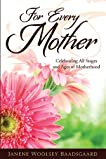 For Every Mother