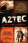 The Aztec UFO Incident: The Case, Evi...