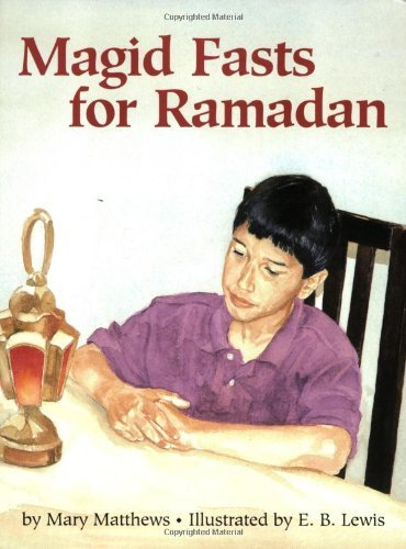 magid-fasts-for-ramadan-by-mary-matthews-2000-03-28
