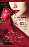 How To Lose A Duke In Ten Days (Thorndike Press Large Print Romance Series)