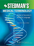 Stedmans Medical Terminology: Steps to Success in Medical Language