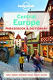 Lonely Planet Central Europe Phrasebook & Dictionary (Lonely Planet Phrasebook: Central Europe)