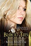 Blood Ties (A Blood Coven Vampire Novel)