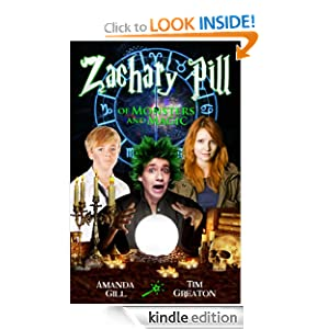 Zachary Pill, Of Monsters and Magic (The Zachary Pill series - book 1 in the wizard dragon epic fantasy)