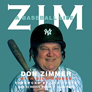 Zim: A Baseball Life | [Don Zimmer, Bill Madden]