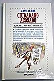 img - for Manual del Ciudadano Acosado (Spanish Edition) book / textbook / text book