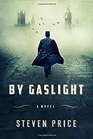 By Gaslight: A Novel