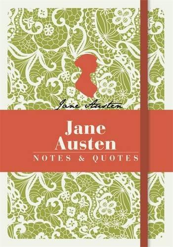 Jane Austen. Notes & Quotes (Notebook)