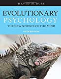 Evolutionary Psychology: The New Science of the Mind, Fifth Edition
