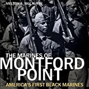 The Marines of Montford Point: America's First Black Marines | [Melton A. McLaurin]
