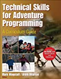 Technical skills for adventure programming : a curriculum guide