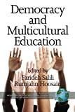 img - for Democracy and Multicultural Education (Research in Multicultural Education and International Perspe) book / textbook / text book